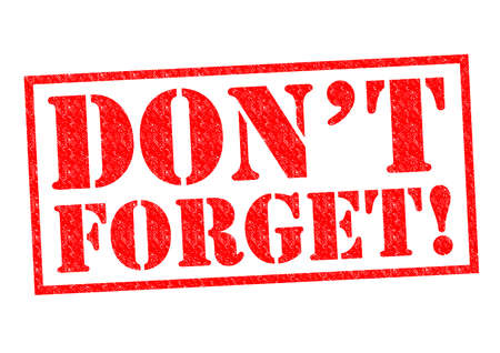 dont: DONT FORGET! red Rubber Stamp over a white background.