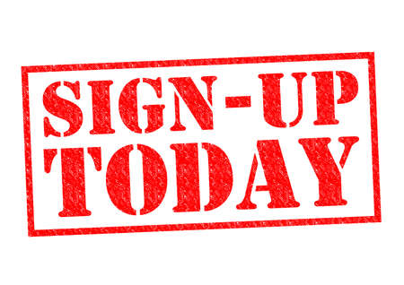 signup: SIGN-UP TODAY red Rubber Stamp over a white background.