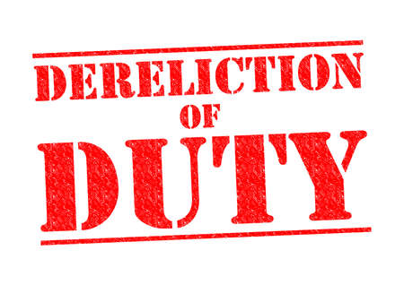 to commit: DERELICTION OF DUTY red Rubber Stamp over a white background. Stock Photo