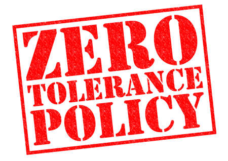 policing: ZERO TOLERANCE POLICY red Rubber Stamp over a white background.