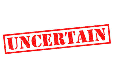 uncertain: UNCERTAIN red Rubber Stamp over a white background.