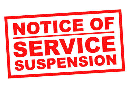 sacked: NOTICE OF SERVICE SUSPENSION red Rubber Stamp over a white background.