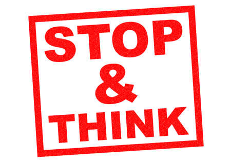 stopped: STOP & THINK red Rubber Stamp over a white background.