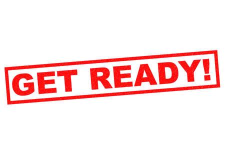 get ready: PREPARATI! Timbro rosso su uno sfondo bianco.