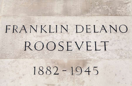 delano: The name and date plaque on the podium of the Franklin D. Roosevelt (32nd President of the United States) statue in Grosvenor Square in London.