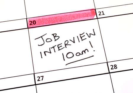 カレンダーの日付、就職の面接。