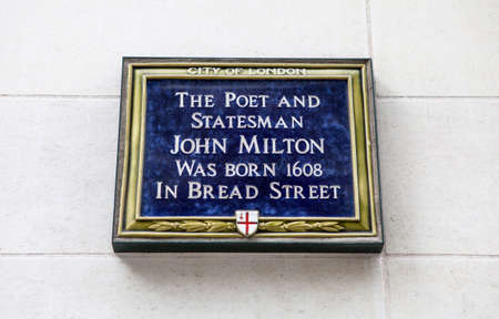 A blue Plaque in the City of London marking the birthplace of English Poet and Statesman John Milton.