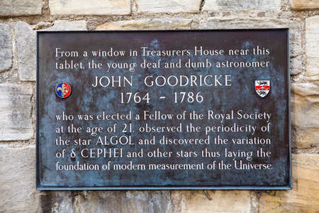 mp: A plaque marking the location where astronomer John Goodricke carried out his observations and discoveries which helped to lay the foundation of modern measurement of the Universe.