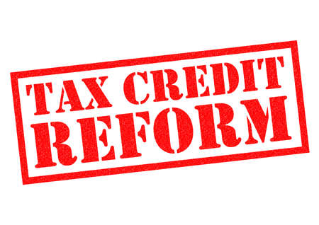 reform: TAX CREDIT REFORM red Rubber Stamp over a white background.