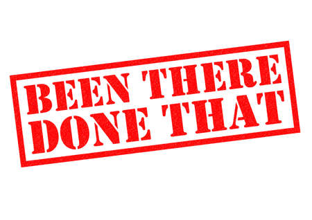 that: BEEN THERE DONE THAT red Rubber Stamp over a white background.