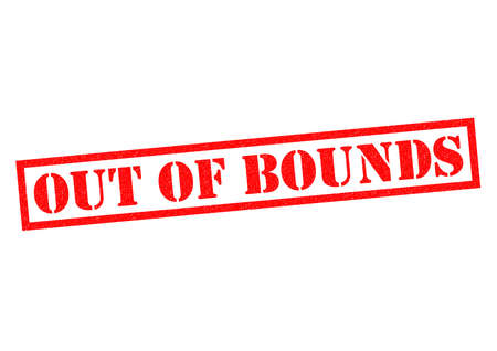 bounds: OUT OF BOUNDS red Rubber Stamp over a white background.