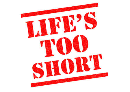 LIFES TOO SHORT red Rubber Stamp over a white background. Stock Photo
