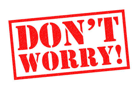 DONT WORRY red Rubber Stamp over a white background.