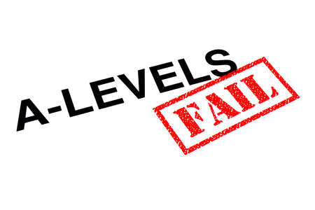 A-Levels heading stamped with a red FAIL rubber stamp.