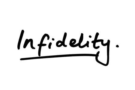 Infidelity handwritten on a white background.