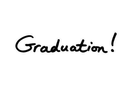 Graduation! handwritten on a white background. Archivio Fotografico