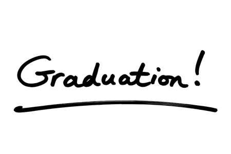 Graduation! handwritten on a white background.