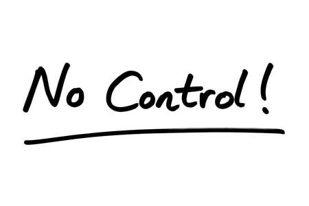 No Control! handwritten on a white background.