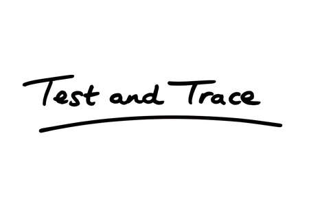 Test and Trace handwritten on a white background.