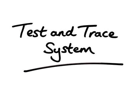 Test and Trace System handwritten on a white background. Foto de archivo