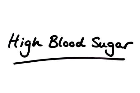 High Blood Sugar handwritten on a white background.
