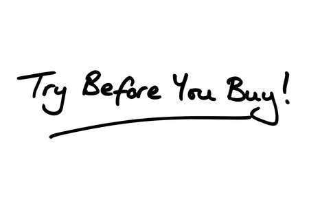 Try Before You Buy! handwritten on a white background.