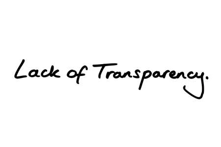 Lack of Transparency handwritten on a white background.