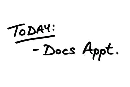 TODAY: Docs Appt, handwritten on a white background.