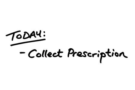 TODAY: Collect Prescription, handwritten on a white background.