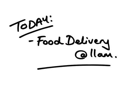 TODAY: Food Delivery at 11am, handwritten on a white background. 版權商用圖片