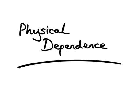 Physcial Dependence handwritten on a white background. 版權商用圖片