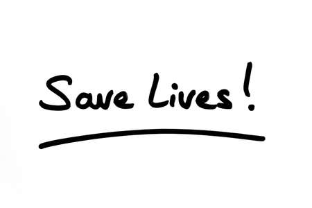 Save Lives! handwritten on a white background. 版權商用圖片