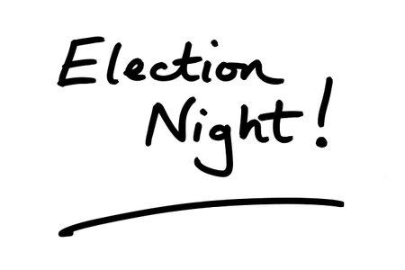 Election Night! handwritten on a white background.