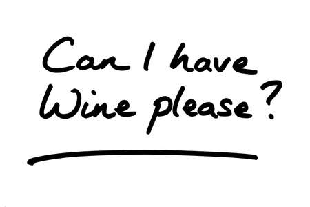 Can I have Wine please? handwritten on a white background.