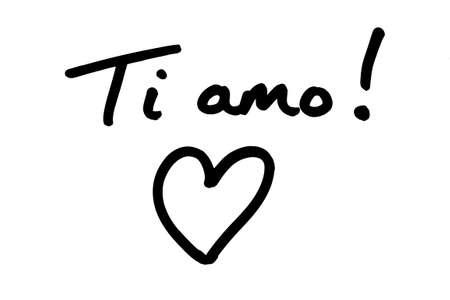Ti amo! - meaning I Love You in the Italian language, with a heart illustration, handwritten on a white background.