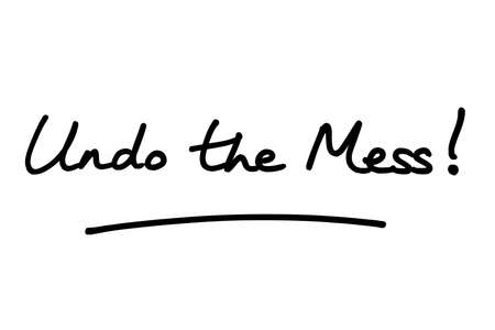 Undo the Mess! handwritten on a white background. Imagens