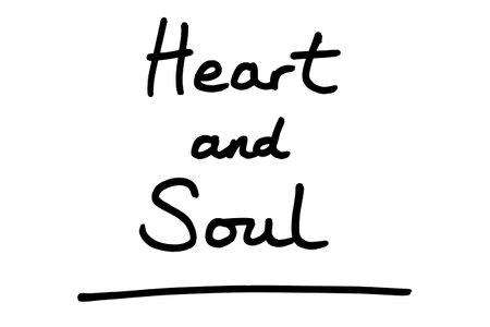 Heart and Soul! handwritten on a white background. Standard-Bild