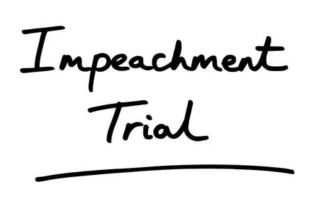 Impeachment Trial, handwritten on a white background.