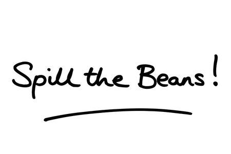 Spill the Beans! handwritten on a white background.