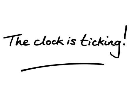The clock is ticking! handwritten on a white background. Standard-Bild