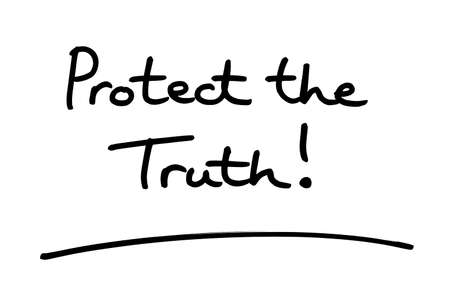 Protect the Truth! handwritten on a white background. Standard-Bild