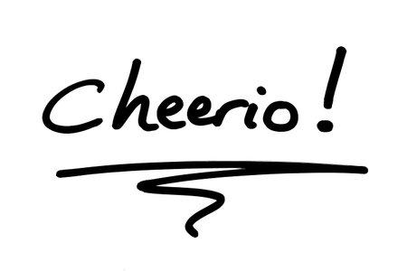 The word Cheerio! handwritten on a white background.