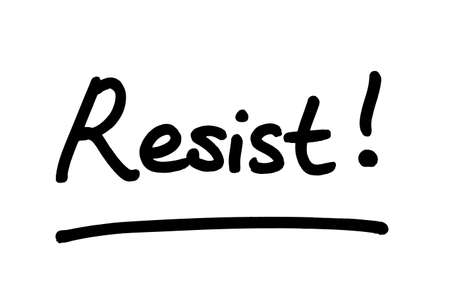 The word Resist! handwritten on a white background.