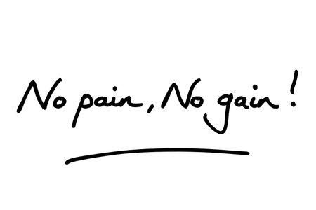 No pain, no gain! handwritten on a white background. Standard-Bild
