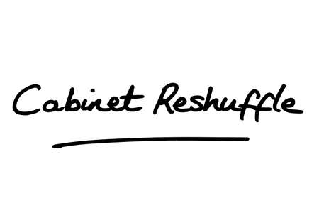 Cabinet Reshuffle, handwritten on a white background. Standard-Bild
