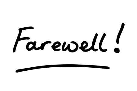 The word Farewell, handwritten on a white background. Standard-Bild