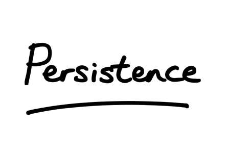 The word Persistence, handwritten on a white background.