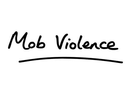 Mob Violence, handwritten on a white background.