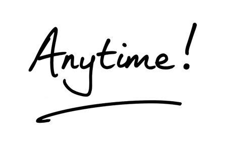 The word Anytime! handwritten on a white background. Standard-Bild