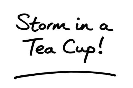Storm in a Tea Cup, handwritten on a white background.
